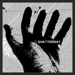 SHATTERDAY - In Absentia