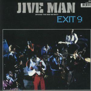 EXIT 9 - Jive Man