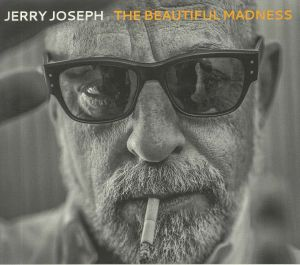 JOSEPH, Jerry - The Beautiful Madness