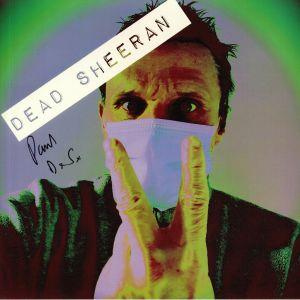 DEAD SHEERAN - Dead Sheeran