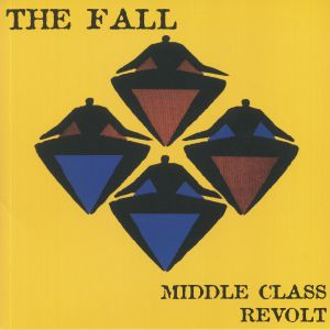 FALL, The - Middle Class Revolt