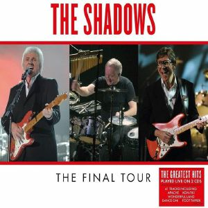 SHADOWS, The - The Final Tour: Live