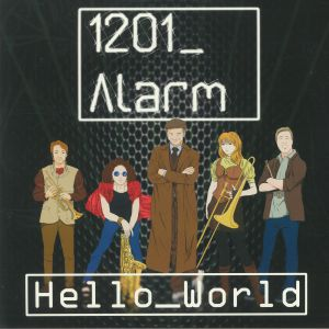 1201 ALARM - Hello World