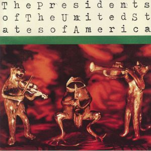 PRESIDENTS OF THE UNITED STATES OF AMERICA, The - The Presidents Of The United States Of America