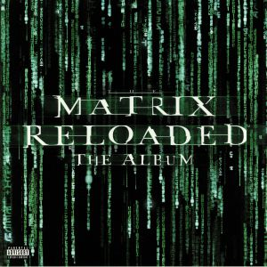 VARIOUS - The Matrix Reloaded: The Album (Soundtrack)