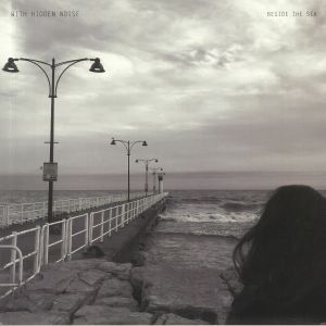 WITH HIDDEN NOISE - Beside The Sea