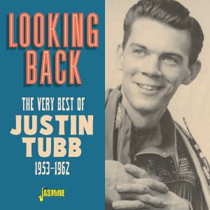 TUBB, Justin - The Very Best of Justin Tubb 1952-1963
