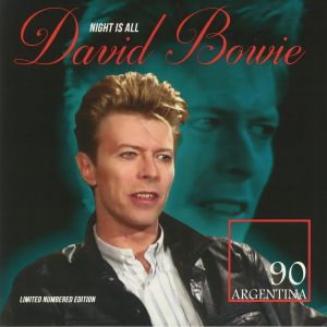 BOWIE, David - Night Is All