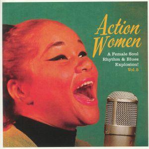JAMES, Etta/DORIS PAYNE/TINY TOPSY/BETTY WILLIS - Action Women Vol 5