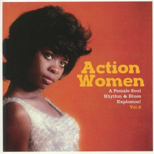 HARRIS, Odessa/LAVERN BAKER/BEATRICE LEE/IRMA THOMAS - Action Women Vol 6