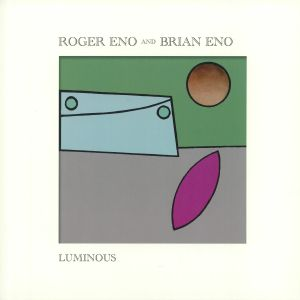 ENO, Roger/BRIAN ENO - Luminous