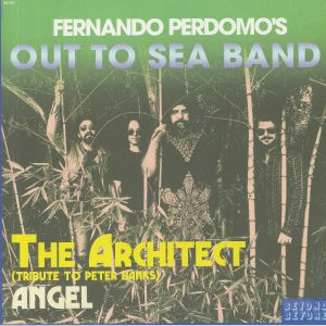 FERNANDO PERDOMO'S OUT TO SEA BAND - The Architect (Tribute To Peter  Banks)