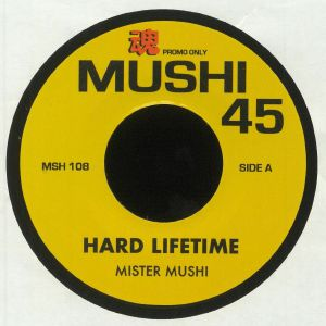 MISTER MUSHI - Hard Lifetime