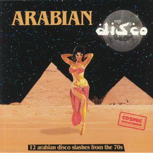 VARIOUS - Arabian Disco: 12 Arabian Disco Slashes From The 70s