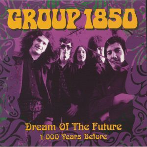 GROUP 1850 - Dream Of The Future