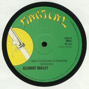 OAKLEY, Glenroy - I Need To Belong To Someone (warehouse find, slight sleeve wear)