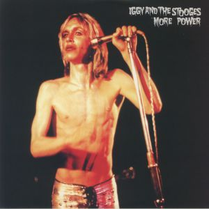 IGGY & THE STOOGES - More Power (reissue)