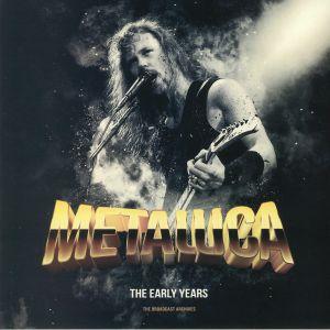 METALLICA - The Early Years