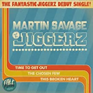 SAVAGE, Martin & THE JIGGERZ - Time To Get Out