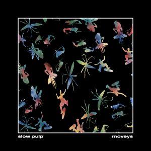 SLOW PULP - Moveys