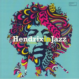 VARIOUS - Hendrix In Jazz