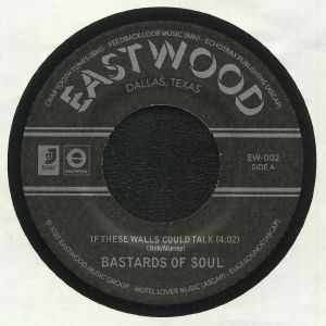 BASTARDS OF SOUL - If These Walls Could Talk