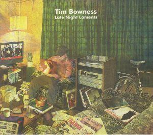 BOWNESS, Tim - Late Night Laments