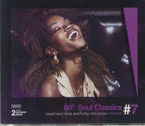 VARIOUS - 80s Soul Classics Vol 7: Sweet Soul Vibes & Funky Club Tunes