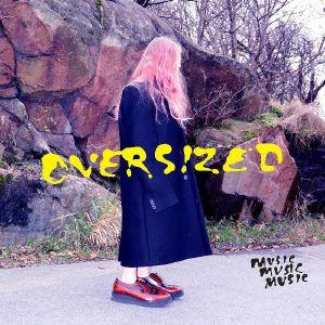 MUSICMUSICMUSIC - Oversized