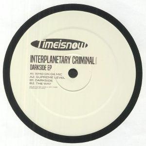 INTERPLANETARY CRIMINAL - Darkside EP