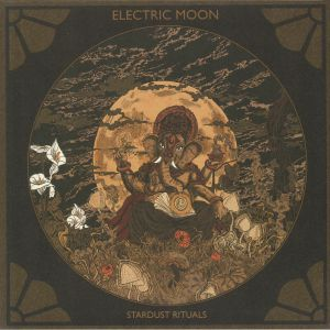 ELECTRIC MOON - Stardust Rituals (reissue)