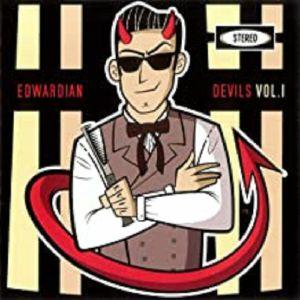 EDWARDIAN DEVILS - Vol 1