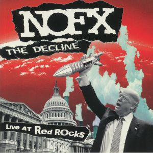 NOFX - The Decline: Live At Red Rocks