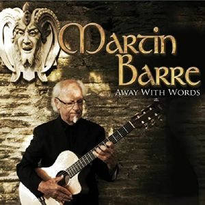 BARRE, Martin - Away With Words