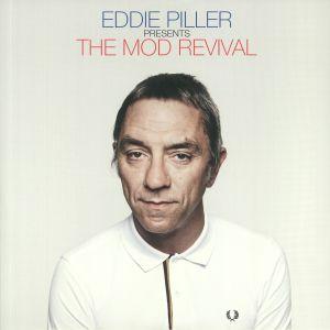 PILLER, Eddie/VARIOUS - Eddie Piller Presents The Mod Revival