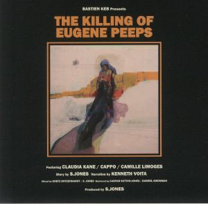 BASTIEN KEB - The Killing Of Eugene Peeps