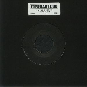 ITINERANT DUB - To The People