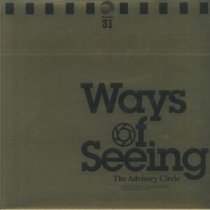 ADVISORY CIRCLE, The - Ways Of Seeing (reissue)