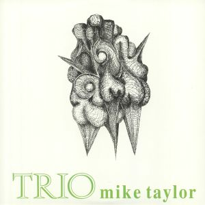 MIKE TAYLOR TRIO, The - Trio (remastered)