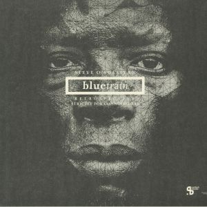 O'SULLIVAN, Steve - Bluetrain Retrospective (Sushitech 15th Anniversary reissue)