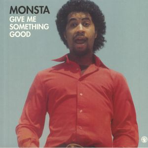 MONSTA - Give Me Something Good (reissue)