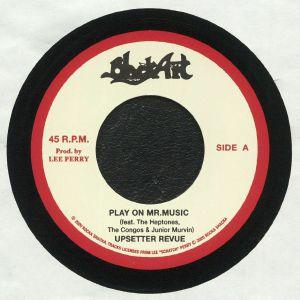 UPSETTER REVUE/THE SILVERTONES - Play On Mr Music