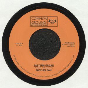 BROTHER DAN - Eastern Organ