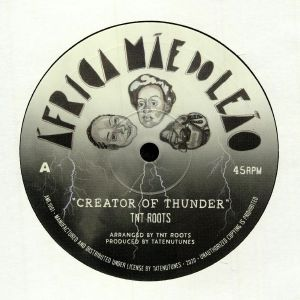 TNT ROOTS - Creator Of Thunder