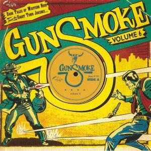 VARIOUS - Gunsmoke Vol 6
