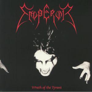 EMPEROR - Wrath Of The Tyrant (reissue)