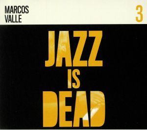 YOUNGE, Adrian/ALI SHAHEED MUHAMMAD/MARCOS VALLE - Jazz Is Dead 3