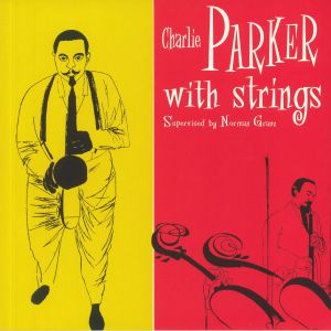 PARKER, Charlie - With Strings