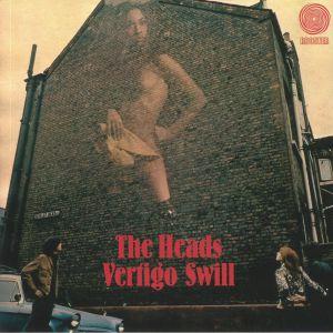 HEADS, The - Vertigo Swill