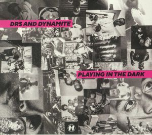 DRS/DYNAMTE - Playing In The Dark